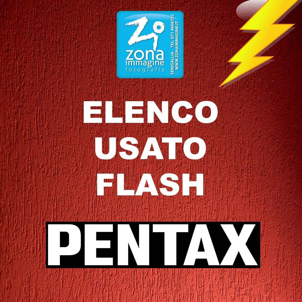 ELENCO FLASH PENTAX E PER PENTAX