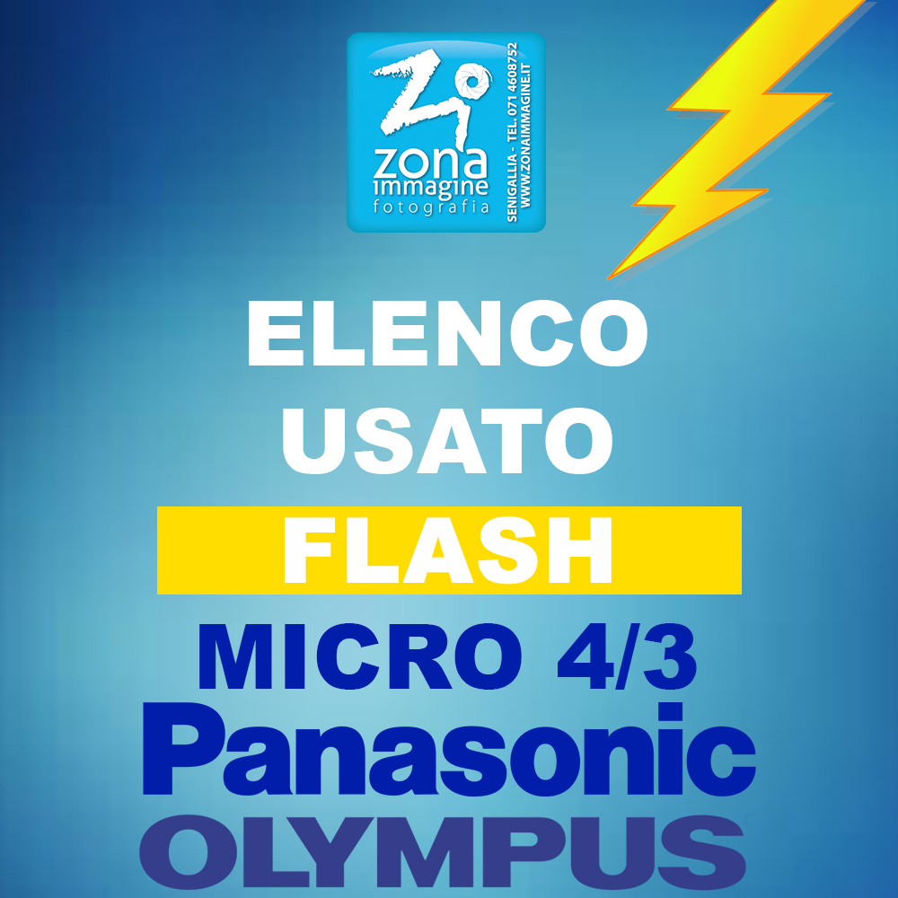 ELENCO USATO FLASH per Micro 4/3 - PANASONIC - OLYMPUS